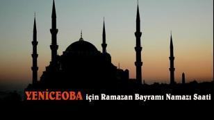 Yeniceoba 2017 Ramazan Bayramı Namazı saati