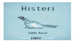 Salih Yazar'ın Histeri adlı ikinci kitabı yayında