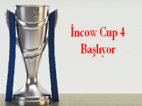 İncow Cup 4 Başlıyor !