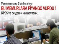 Memurun maaşı 2 bin lira artıyor
