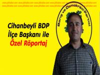 Cihanbeyli BDP İlçe Teşkilatı İle Özel Röportaj