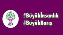 HDP'nin seçim sloganı: Büyük İnsanlık, Büyük Barış