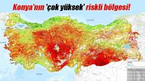 Konya'nın 'çok yüksek' riskli bölgesi!
