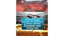 Dünyanın en korkutucu stadı Türkiye'den
